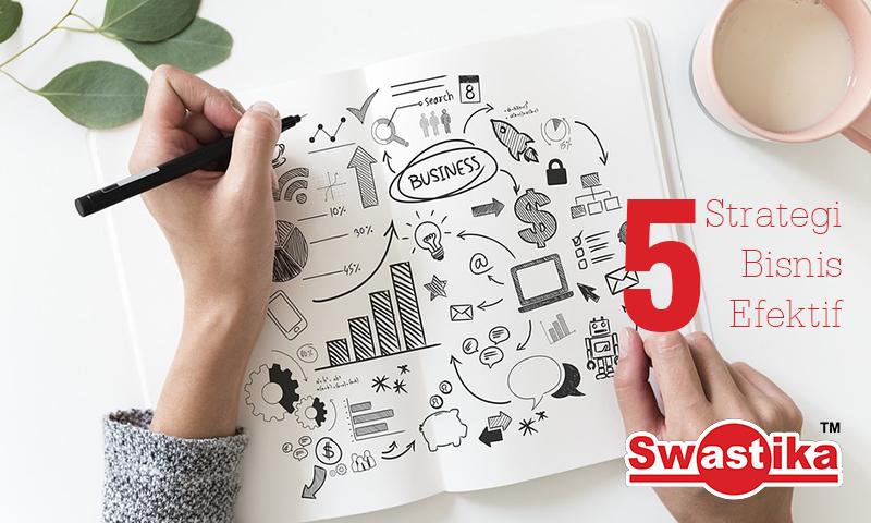 5 Strategi Bisnis Efektif supaya bisa bersaing dengan Kompetitor
