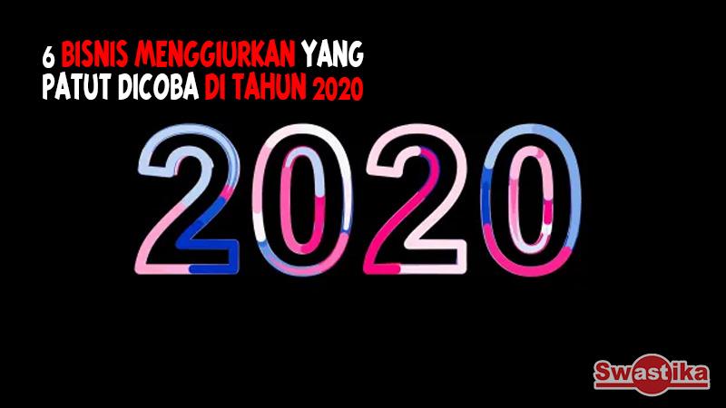ENAM BISNIS MENGGIURKAN YANG PATUT DICOBA DI TAHUN 2020