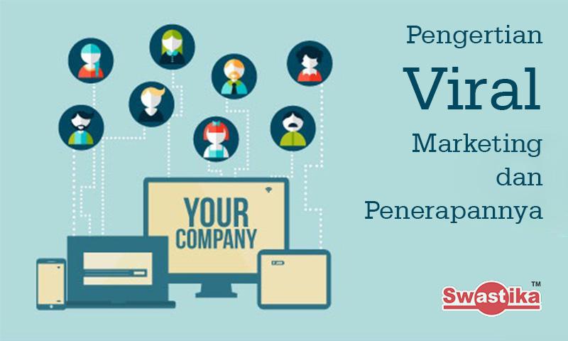 Pengertian Viral Marketing dan Penerapannya